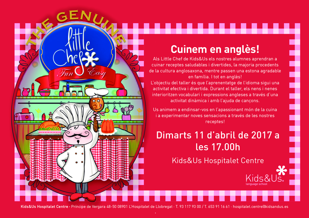 Kids&Us L'Hospitalet Centre / LITTLE CHEF